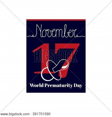 Calendar Sheet, Vector Illustration On The Theme Of World Prematurity Day Day On November 17. Decora