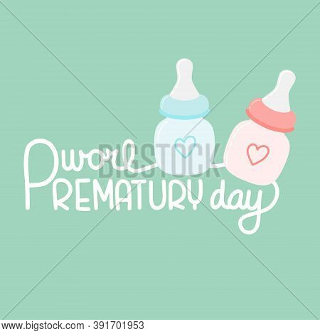 Vector Illustration On The Theme Of World Prematurity Day Day On November 17. Decorated With A Handw