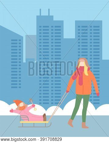 Winter City Background. Mother Rides Child Outdoors On Sleds. Mom And Kid Spend Time Outdoors At Nat