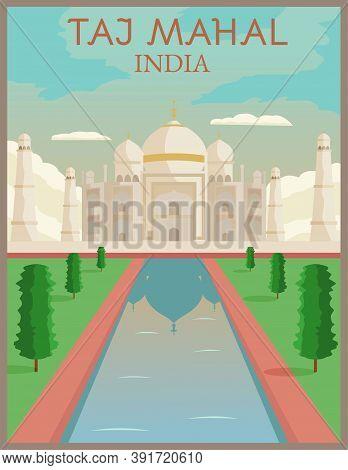 Illustration Vector Design Of Retro And Vintage Travel Poster Of Taj Mahal, India