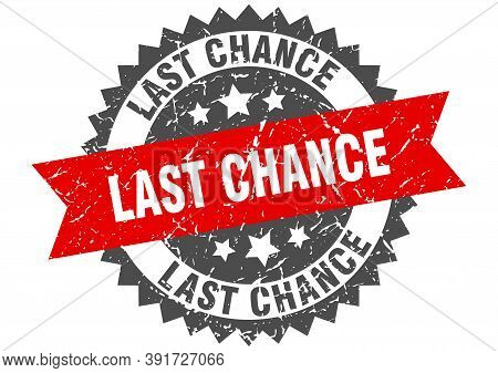 Last Chance Grunge Stamp With Red Band. Last Chance