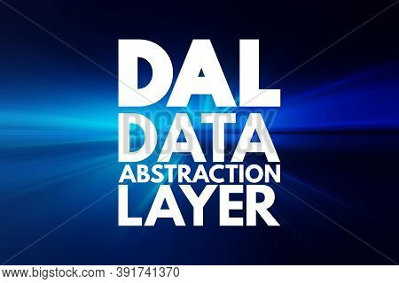 Dal - Data Abstraction Layer Acronym, Technology Concept Background