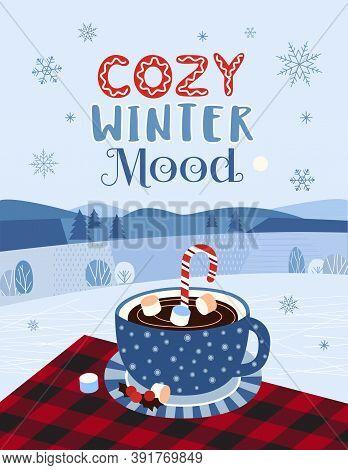 Cozy Winter Mood Hot Cocoa Mug On Buffalo Plaid Flat Vector Typography Poster. Hand Drawn Hot Chocol