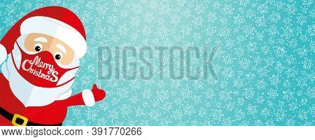Christmas Background With Santa Claus In A Protective Mask On A Blue Background With Snowflakes In T