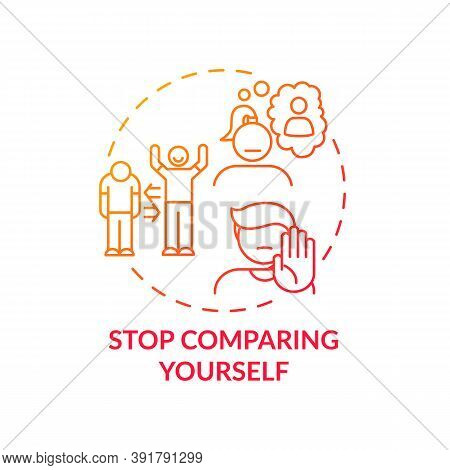 Stop Comparing Yourself Concept Icon. Body Health Positivity Improvement Tips. Loving Yourself And Y