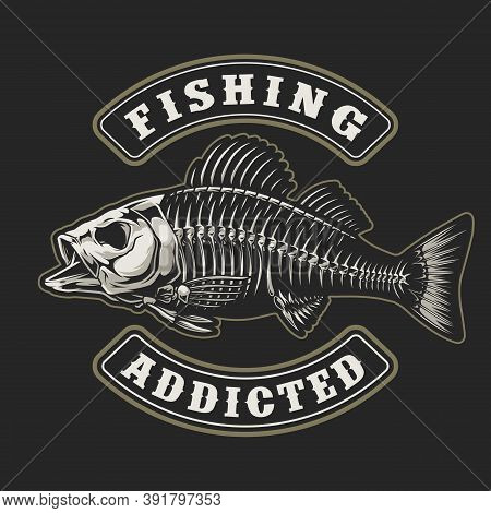 Fishing Vintage Badge With Inscriptions And Perch Skeleton On Dark Background Isolated Vector Illust