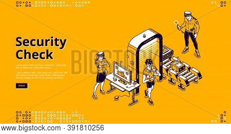 Security Check Isolated Landing Page With Passenger Pass Airport Control Checkpoint With Police Offi