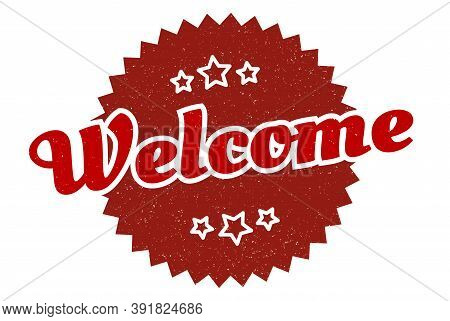 Welcome Sign. Welcome Round Vintage Retro Label. Welcome