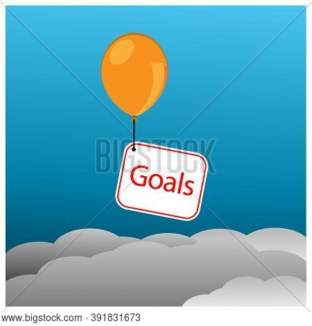 Goals Board And Balloon. Concept For We Must Have High Aspirations. Vector Illustration