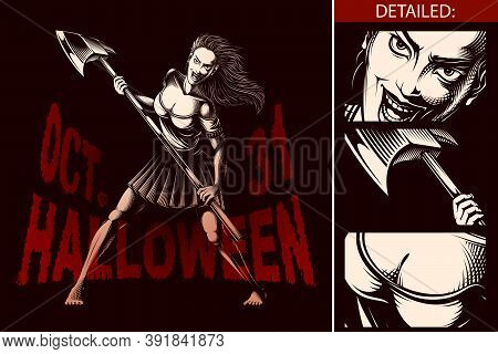 Mad Woman With Big Ax Has Demonic Look And Evil Smile. The Halloween Girl Character Is Chasing To Ch