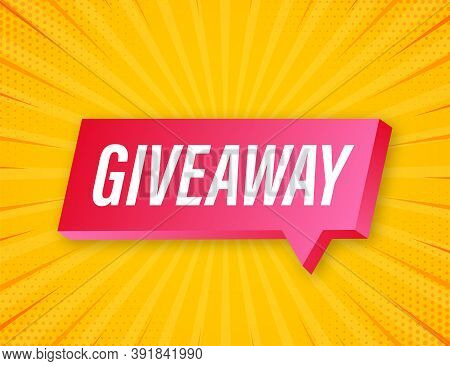 Giveaway Banner For Social Media Contests And Special Offer. Vector Stock Illustration.
