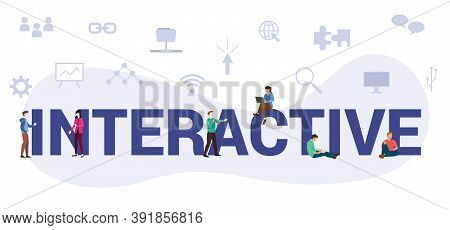 Interactive Concept With Modern Big Text Or Word And People With Icon Related Modern Flat Style
