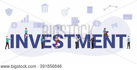 Investment Business Concept With Modern Big Text Or Word And People With Icon Related Modern Flat St