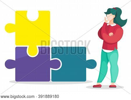 Illustration Of Young Standing Woman Near Big Metaphoric Puzzle, Thinking Gesture, Make Decision, Po
