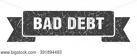 Bad Debt Grunge Vintage Retro Band. Bad Debt Ribbon