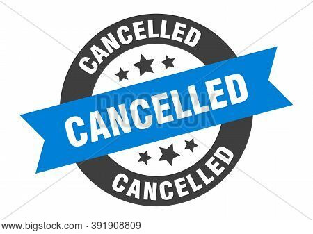 Cancelled Sign. Cancelled Blue-black Round Ribbon Sticker