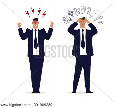 Angry Businessman, A Man In A Suit And Tie Is Upset Or Furious. Concept Of A Burnout Office Worker,