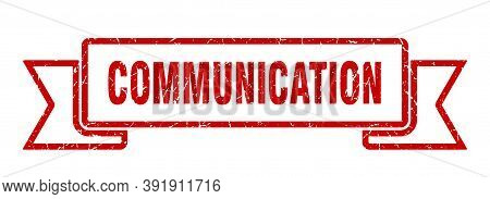 Communication Ribbon. Communication Grunge Band Sign. Communication Banner