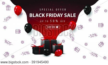 Special Offer, Black Friday Sale, Up To 50% Off, Red And White Discount Banner With Presents, Balloo