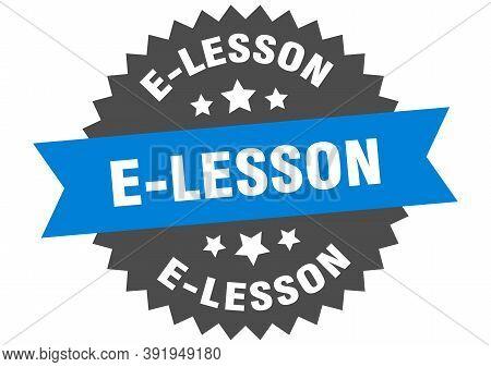 E-lesson Round Isolated Ribbon Label. E-lesson Sign