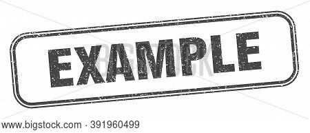 Example Stamp. Example Square Grunge Sign. Label