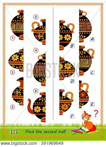 Logic Puzzle Game For Children. Need To Find Second Half Of Each Ancient Vase. Educational Page. Wor