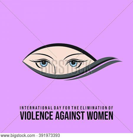 International Day For The Elimination Of Violence Against Women Design With Women Eye Vector Illustr