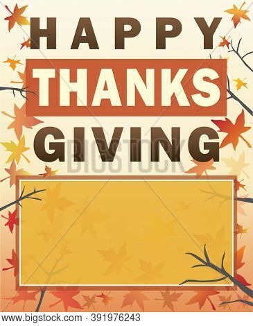 Happy Thanksgiving Poster Or Banner With Leaves And Blank Space For Text