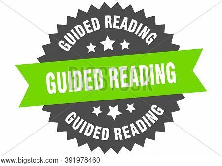Guided Reading Sign. Guided Reading Circular Band Label. Round Guided Reading Sticker