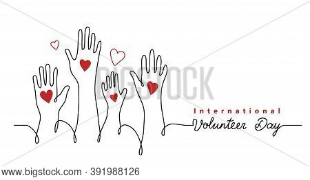 Volunteer Day Minimalist Vector Banner, Poster, Background With Hands And Hearts. One Continuous Lin