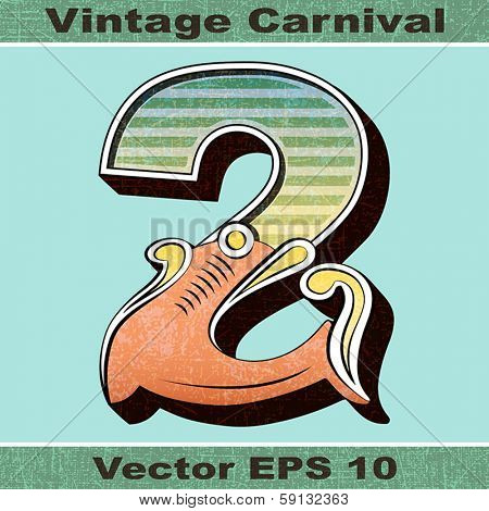 The Number 2, Two of an Alphabet Sit of Vintage, Carnival, Circus, Funfair, Fishtail Letters and Numbers.