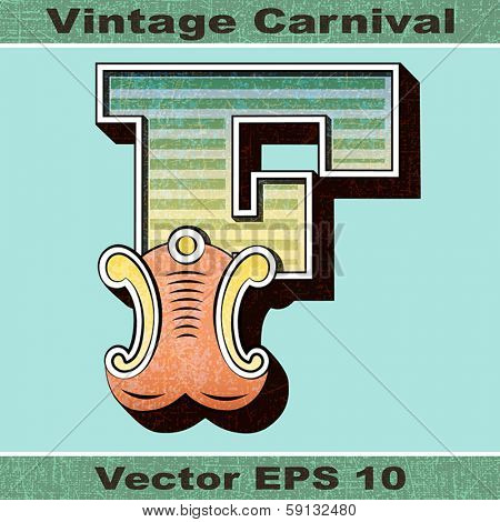 The Letter F of an Alphabet Sit of Vintage, Carnival, Circus, Funfair, Fishtail Letters and Numbers.
