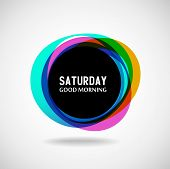 Good Morning  Saturday. Abstract background. Vector. Day of the week poster