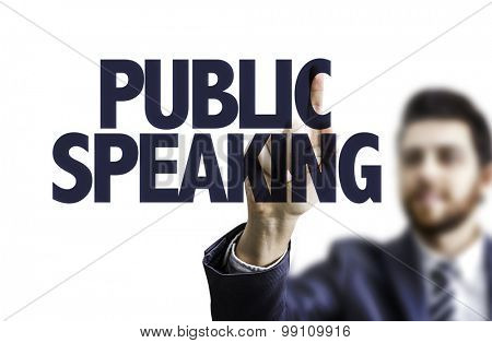 Business man pointing the text: Public Speaking