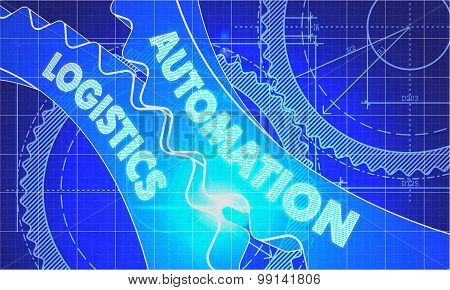 Automation Logistics Concept. Blueprint Background with Gears. Industrial Design. 3d illustration, Lens Flare. poster