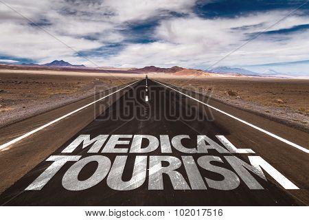 Medical Tourism written on desert road