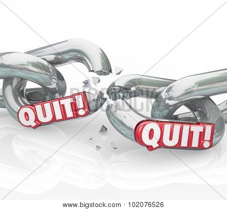 Quit word in 3d letters on chain links to illustrate leaving a job, retiring, separating or ending a career