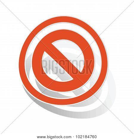 NO sign sticker, orange
