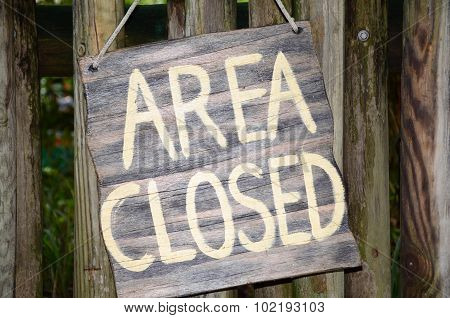 Area Closed Sign