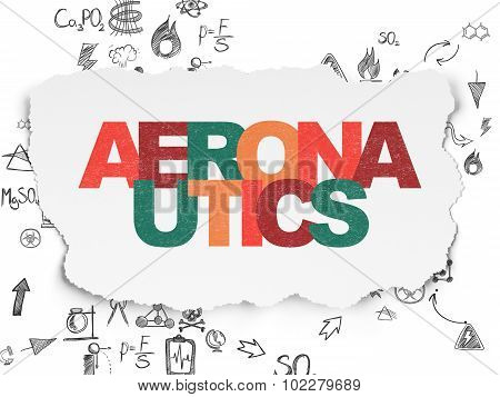Science concept: Aeronautics on Torn Paper background