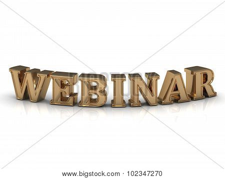 Webinar- Inscription Of Bright Gold Letters