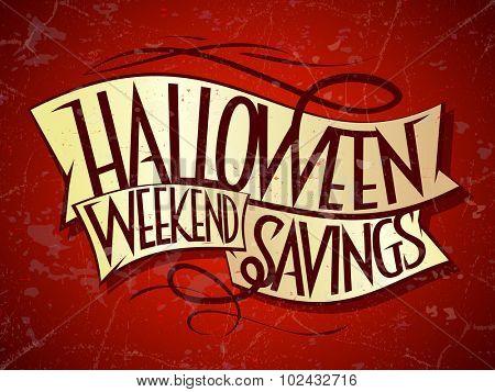 Halloween weekend savings sale poster.