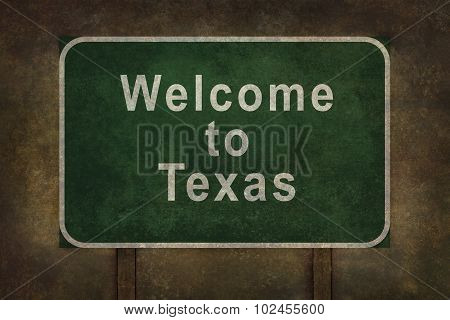 Welcome To Texas Roadside Sign