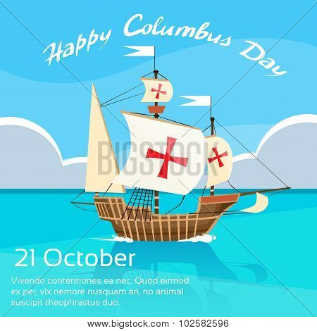 Happy Columbus Day Ship Holiday Ocean Blue Water Sky