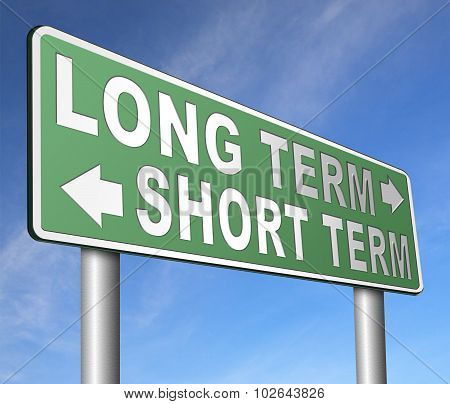 Long Or Short Term Planning Or Thinking