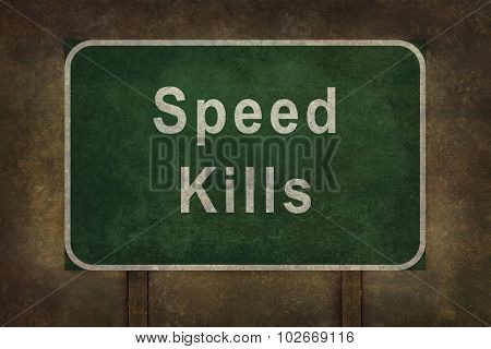 Speed Kills highway road sign illustration with foreboding background poster