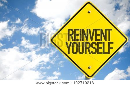 Reinvent Yourself sign with sky background