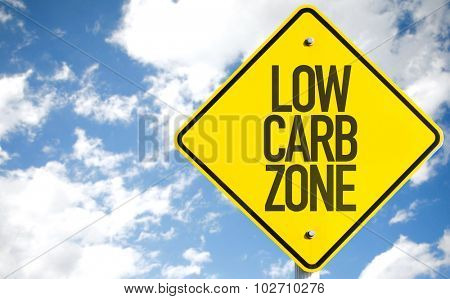 Low Carb Zone sign with sky background