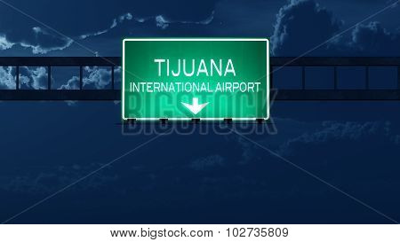 Tijuana Mexico Airport Highway Road Sign At Night