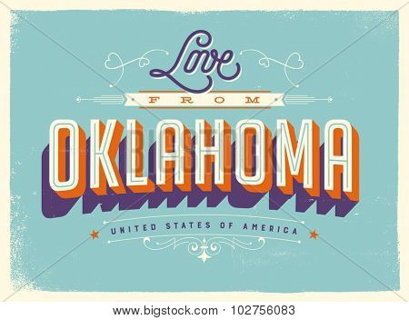 Vintage style Touristic Greeting Card with texture effects - Love from Oklahoma - Vector EPS10.
